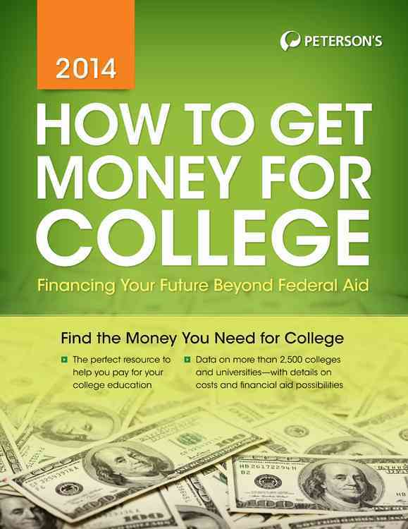 How to Get Money for College By Peterson's (COR)