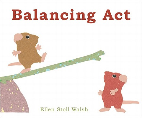 Balancing Act By Walsh, Ellen Stoll